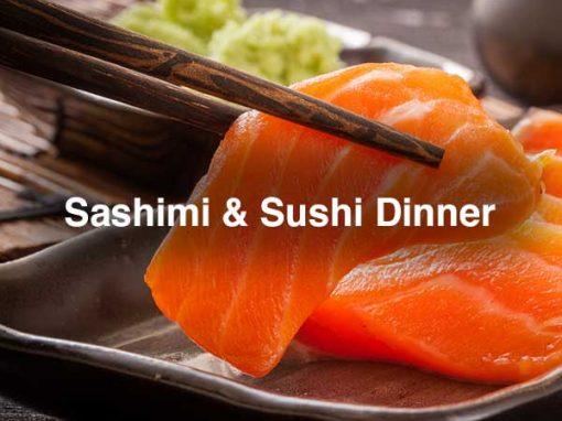 SASHIMI & SUSHI DINNER